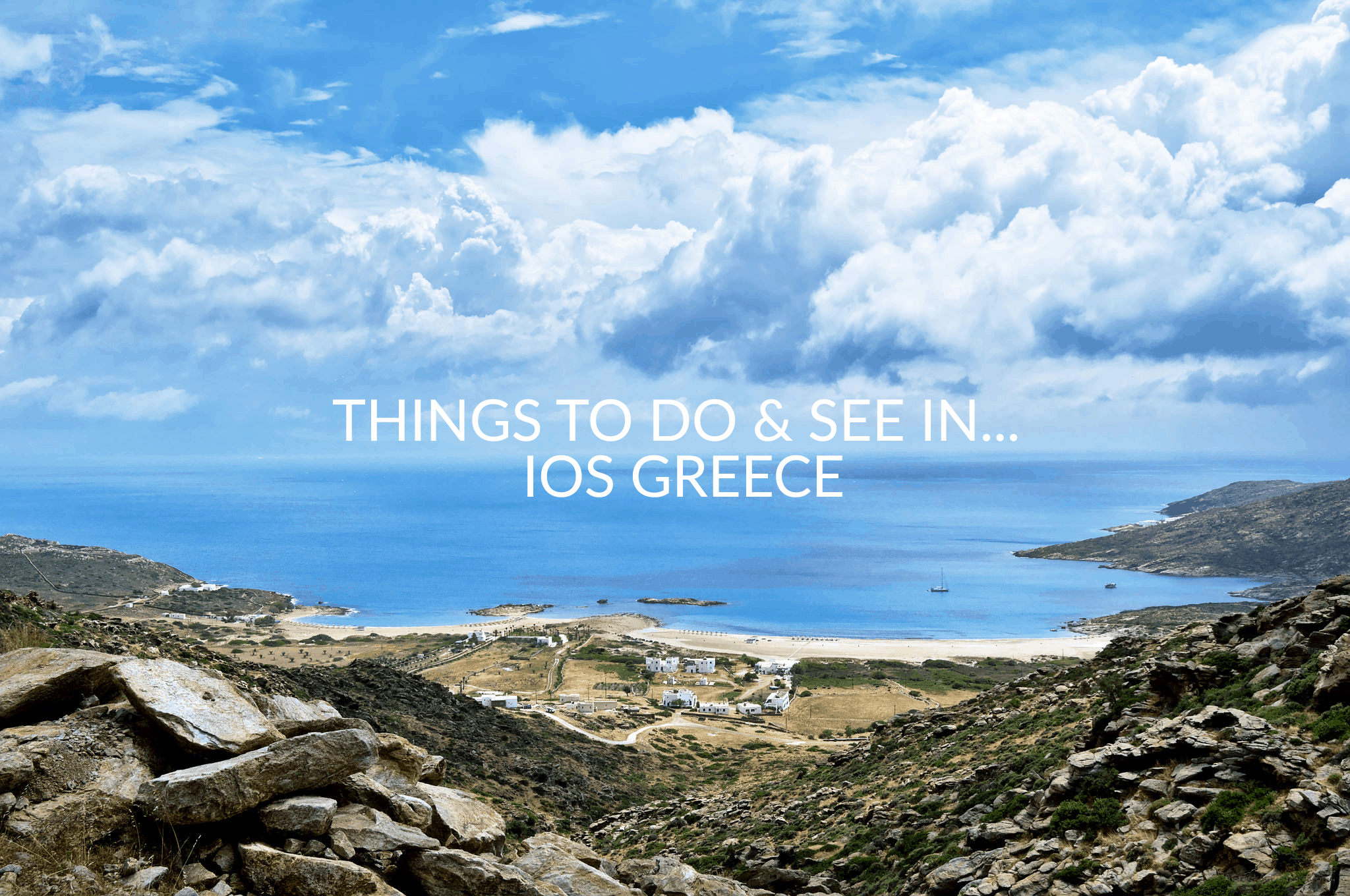 Things To Do And See In Ios Greece Agreekadventure