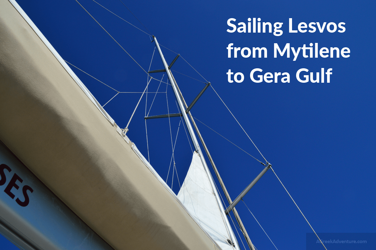 Sailing Lesvos Greece From Mytilene To Gera Gulf