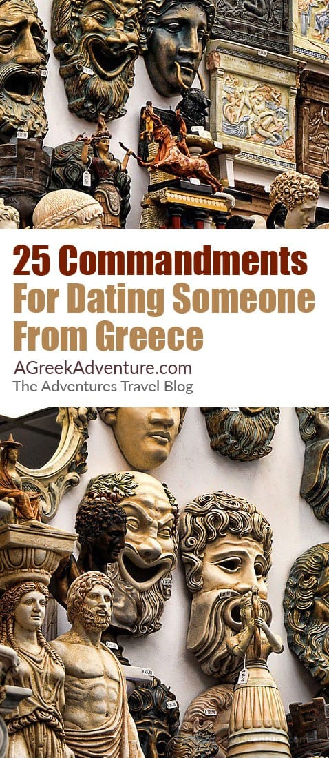 25 Commandments For Dating Someone From Greece