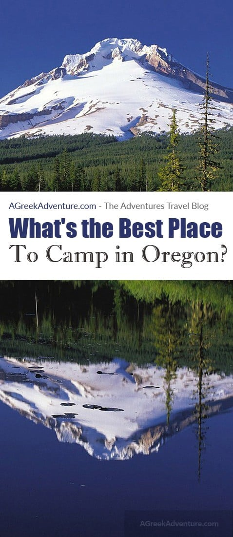 What's the Best Place To Camp in Oregon?