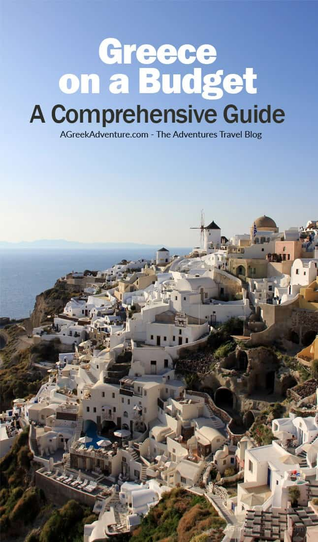 Greece on a Budget – A Comprehensive Guide